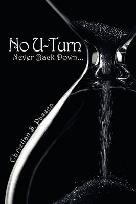 No U-Turn Never Back Down... by Christian S. Passen