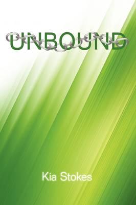 Unbound by Kia Stokes