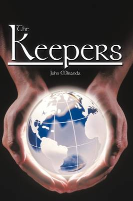 The Keepers by John Miranda