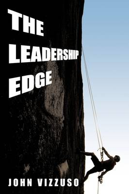 The Leadership Edge by John Vizzuso