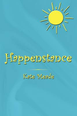 Happenstance by Kate Meade