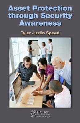 Asset Protection through Security Awareness by Tyler Justin (Electronics International, Oregon, USA) Speed