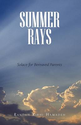 Summer Rays Solace for Bereaved Parents by Randah Ribhi Hamadeh