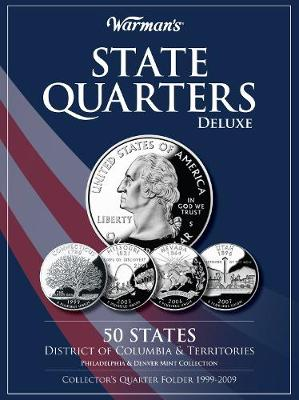 State Quarters 1999-2009 Deluxe Collector's Folder District of Columbia and Territories, Philadelphia and Denver Mints by Warman's