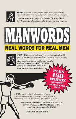 ManWords Real Words for Real Men by Jeremy Greenberg