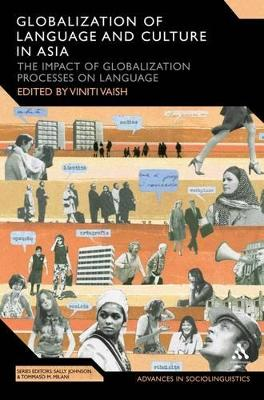 Globalization of Language and Culture in Asia The Impact of Globalization Processes on Language by Viniti Vaish