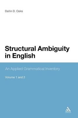 Structural Ambiguity in English An Applied Grammatical Inventory by Dallin Oaks