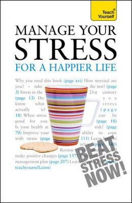 Manage Your Stress for a Happier Life by Terry Looker