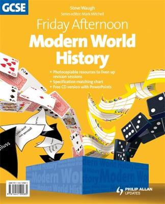 Friday Afternoon Modern World History GCSE Resource Pack + CD by Steve Waugh