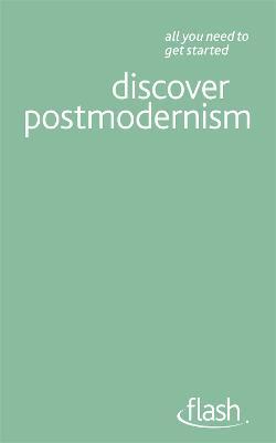 Discover Postmodernism: Flash by Glenn Ward