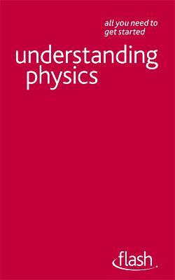 Understanding Physics: Flash by Jim Breithaupt