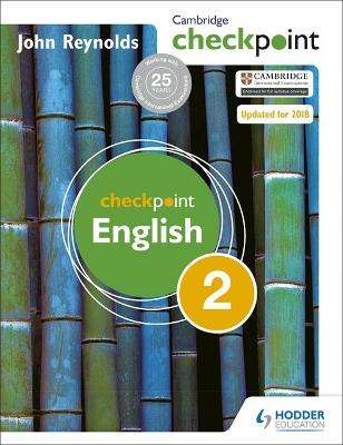 Cambridge Checkpoint English Student's Book 2 by John Reynolds