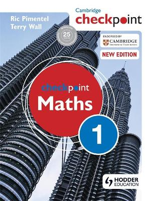 Cambridge Checkpoint Maths Student's Book 1 by Terry Wall, Ric Pimentel