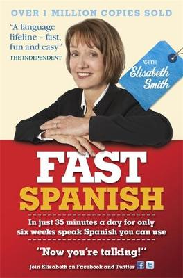Fast Spanish with Elisabeth Smith (Coursebook) by Elisabeth Smith