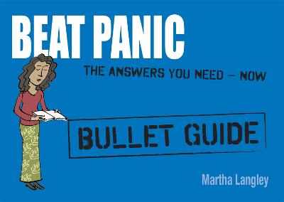 Beat Panic: Bullet Guides Everything You Need to Get Started by Martha Langley