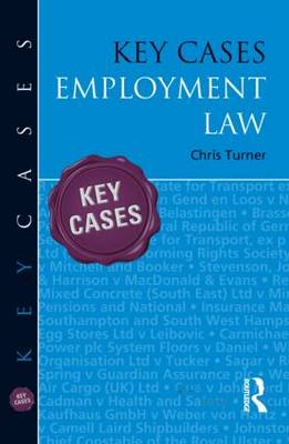 Key Cases: Employment Law by Chris Turner
