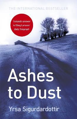 Ashes to Dust Thora Gudmundsdottir Book 3 by Yrsa Sigurdardottir