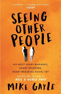 Seeing Other People by Mike Gayle