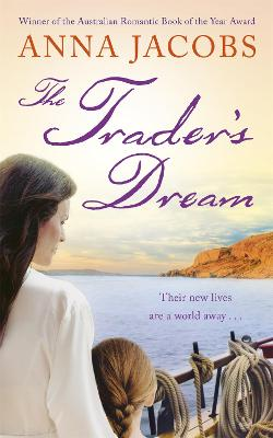 The Trader's Dream by Anna Jacobs