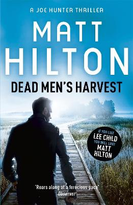 Dead Men's Harvest by Matt Hilton