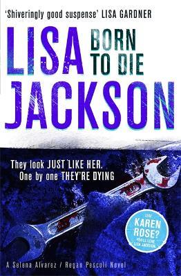 Born to Die by Lisa Jackson