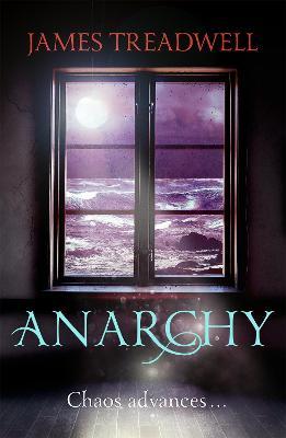 Anarchy by James Treadwell
