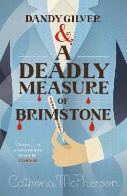 Dandy Gilver and a Deadly Measure of Brimstone by Catriona McPherson