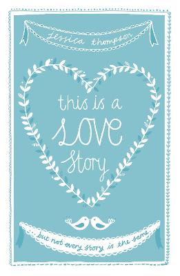 This is a Love Story by Jessica Thompson