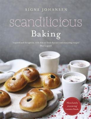 Scandilicious Baking by Signe Johansen