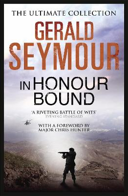 In Honour Bound by Gerald Seymour