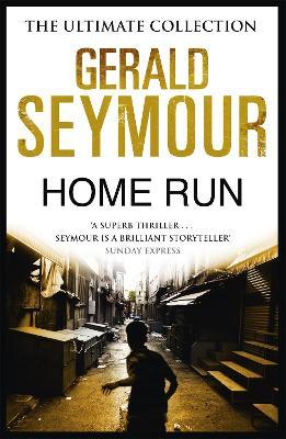 Home Run by Gerald Seymour