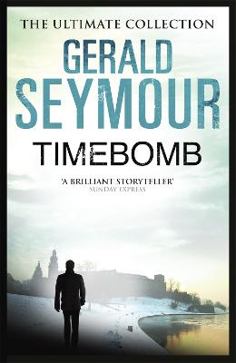 Timebomb by Gerald Seymour