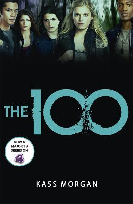 The 100 Book One by Kass Morgan