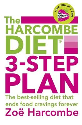 The Harcombe Diet 3-step Plan Lose 7lbs in 5 Days and End Food Cravings Forever by Zoe Harcombe