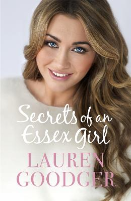 Secrets of an Essex Girl by Lauren Goodger