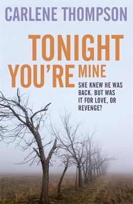 Tonight You're Mine by Carlene Thompson