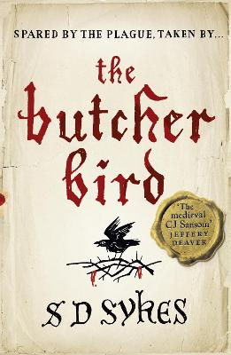 The Butcher Bird by S. D. Sykes