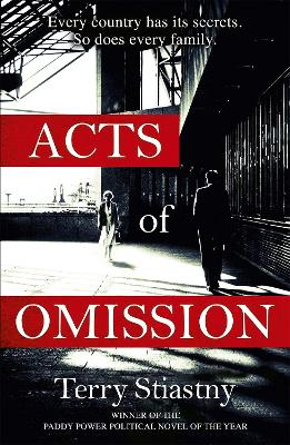 Acts of Omission by Terry Stiastny