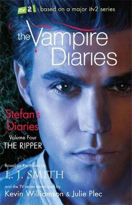 The Vampire Diaries: Stefan's Diaries: The Ripper Book 4 by L. J. Smith