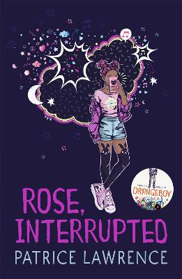 Cover for Rose, Interrupted by Patrice Lawrence