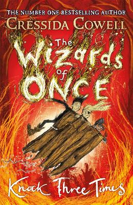 Cover for The Wizards of Once: Knock Three Times Book 3 by Cressida Cowell