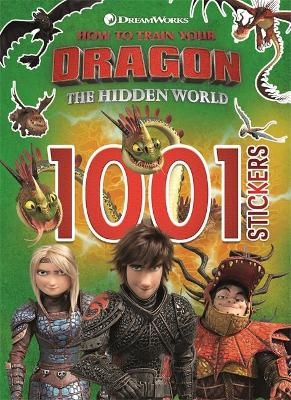 Cover for How to Train Your Dragon The Hidden World: 1001 Stickers by DreamWorks Animation