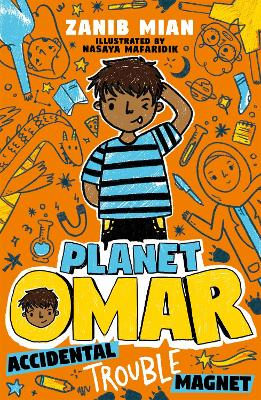 Planet Omar: Accidental Trouble Magnet Book 1