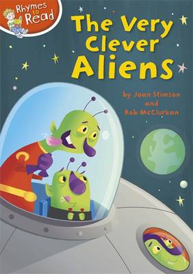 Rhymes to Read: The Very Clever Aliens by Joan Stimson