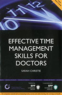 Effective Time Management Skills for Doctors Study Text by Sarah Christie