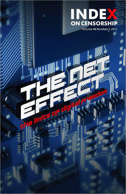 The Net Effect The Limits of Digital Freedom by Jo Glanville