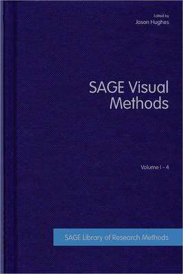SAGE Visual Methods by Jason Hughes