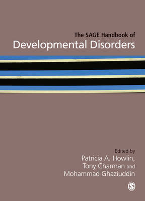 The SAGE Handbook of Developmental Disorders by Patricia Howlin