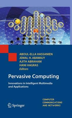 Pervasive Computing Innovations in Intelligent Multimedia and Applications by Aboul Ella Hassanien