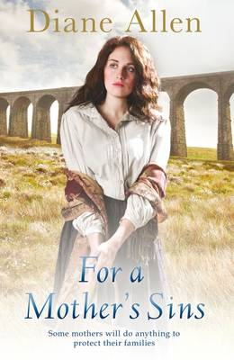 For a Mother's Sins by Diane Allen